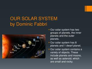 OUR SOLAR SYSTEM by Dominic Fabbri