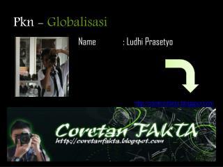 Pkn -  Globalisasi