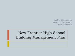 New Frontier High School Building Management Plan