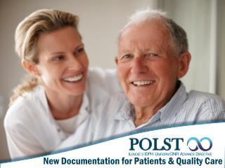POLST New Documentation for Patients & Quality Care