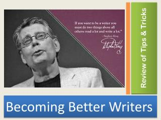 Becoming Better Writers