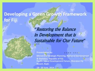 Developing a Green Growth Framework  for Fiji