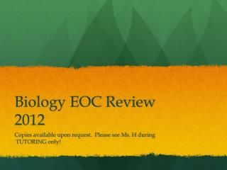Biology EOC Review 2012