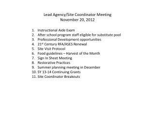 Lead Agency/Site Coordinator Meeting November 20, 2012