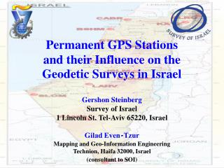 Permanent GPS Stations and their Influence on the  Geodetic Surveys in Israel   Gershon Steinberg Survey of Israel 1 Lin