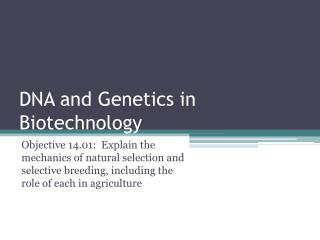 DNA and Genetics in Biotechnology