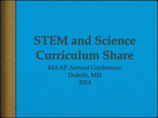 STEM and Science Curriculum Share