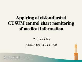 Applying of risk-adjusted  CUSUM  control chart monitoring of medical information