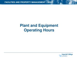 FACILITIES AND PROPERTY MANAGEMENT  – BEMS