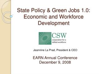State Policy  Green Jobs 1.0: Economic and Workforce Development