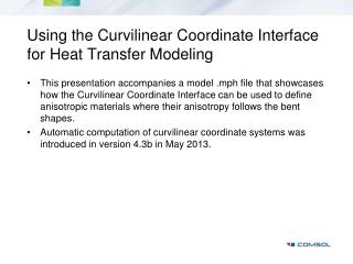 Using  the Curvilinear Coordinate Interface for  Heat Transfer  Modeling
