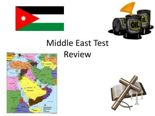 Middle East Test  Review