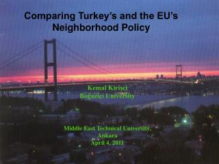 Comparing Turkey's and the EU's Neighborhood Policy