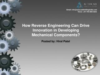Use Reverse Engineering to Develop Mechanical Components