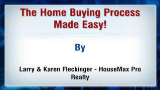 ppt-26028-The-Home-Buying-Process-Made-Easy