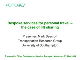 Bespoke services for personal travel – the case of lift sharing