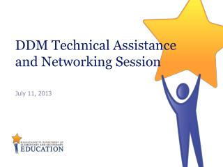 DDM Technical Assistance and Networking Session