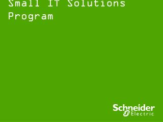 Small IT Solutions Program