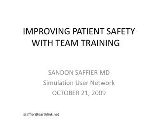 IMPROVING PATIENT SAFETY WITH TEAM TRAINING