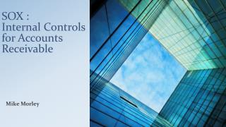 SOX : Internal Controls for Accounts Receivable