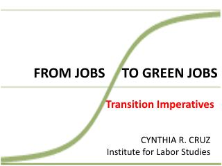 FROM JOBS     TO GREEN JOBS