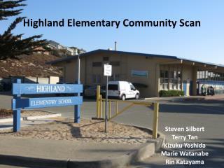 Highland Elementary Community Scan