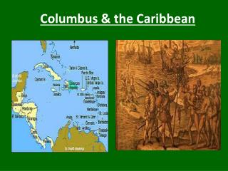 Columbus & the Caribbean