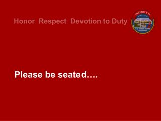 Please be seated….