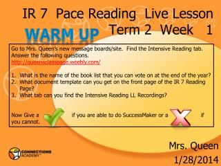 IR 7  Pace Reading  Live Lesson Term 2  Week   1