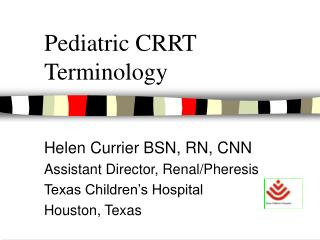 Pediatric CRRT Terminology