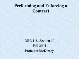 Performing and Enforcing a Contract