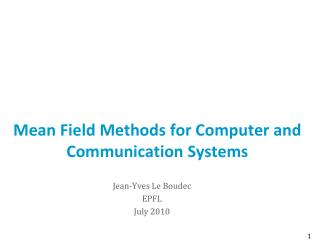 Mean Field Methods for Computer and Communication Systems