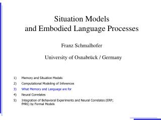 Situation Models  and Embodied Language Processes