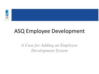 ASQ Employee Development