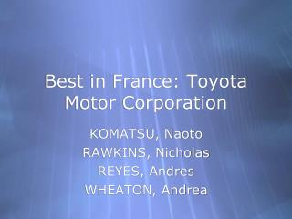 Best in France: Toyota Motor Corporation