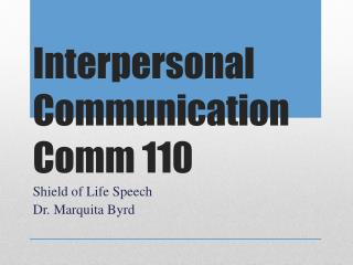Interpersonal Communication Comm 110