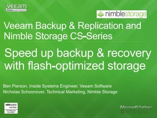 Veeam Backup & Replication and  Nimble  Storage CS-Series