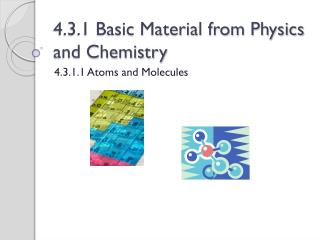 4.3.1 Basic Material from Physics and Chemistry