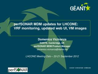 perfSONAR MDM updates for  LHCONE: VRF monitoring, updated web UI, VM images