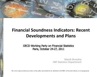 Financial Soundness Indicators: Recent Developments and Plans