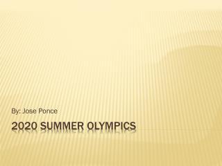 2020 summer O lympics