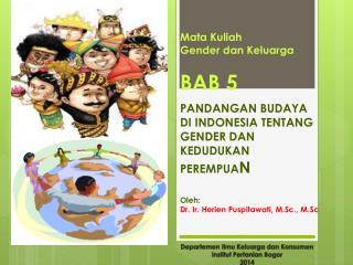Departemen Ilmu Keluarga dan Konsumen Institut Pertanian  Bogor 2014