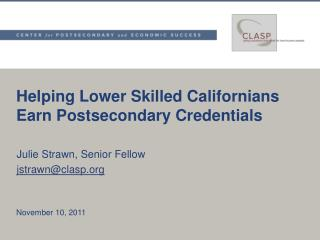 Helping Lower Skilled Californians Earn Postsecondary Credentials