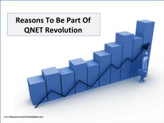 Reasons To Be Part Of QNET Revolution