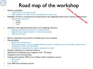 Road map of the workshop