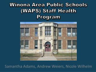 Winona Area Public Schools (WAPS) Staff Health Program