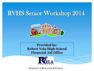RVHS Senior Workshop 2014