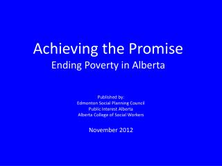 Achieving the Promise Ending Poverty in Alberta