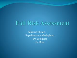 Fall Risk Assessment