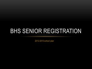 BHS SENIOR registration